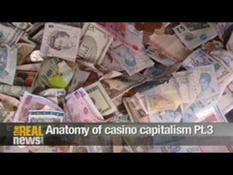Anatomy of casino capitalism Pt.3