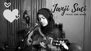 Download lagu JANJI SUCI YOVIE AND NUNO | UMIMMA KHUSNA COVER