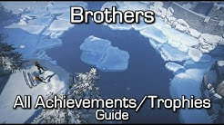 Brothers - ALL Achievements/Trophies Guide (Brothers: A Tale of Two Sons)