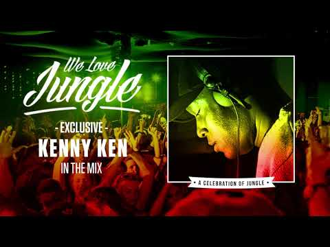 [EXCLUSIVE] We Love Jungle - Kenny Ken - In The Mix 2018