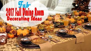 2017 Fall Dining Room Decoration Ideas