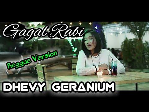 GAGAL RABI(REGGAE VERSION)_DHEVY GERANIUM(cover)