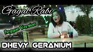 Download lagu GAGAL RABI DHEVY GERANIUM MP3
