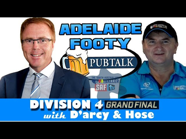 Adelaide Footy PubTalk with D'arcy & Hose | Division 4 - Grand Final