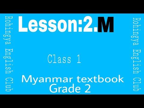 Lesson:2.M Myanmar textbook grade 2.Class 1 in Rohingya English Club