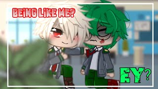 • Being like me, Ey? • MHA • -bakudeku?- • original • | •Purple Gaming