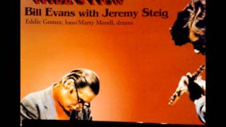 Lover Man - Bill Evans with Jeremy Steig