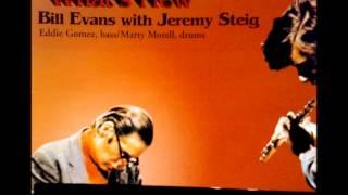 Lover Man - Bill Evans with Jeremy Steig
