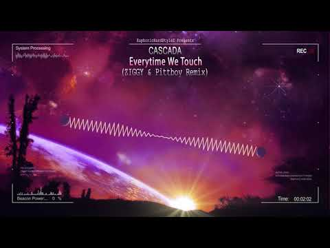 Cascada - Everytime We Touch (ZIGGY & Pittboy Remix) [Free Release]