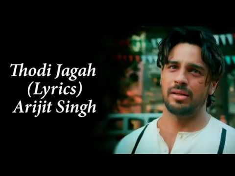 Thodi Jagah De De Mujhe Full Song With Lyrics Arijit Singh   Marjaavan   Sidharth M   Tara S