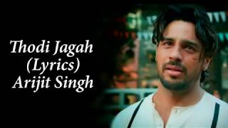 thodi-jagah-de-de-mujhe-full-song-with-lyrics-arijit-singh-marjaavan-sidharth-m-tara-s