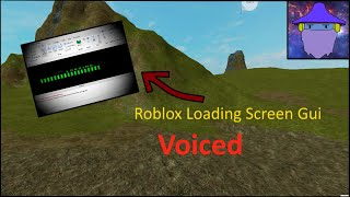 How To Make a Loading Screen Gui In Roblox (voiced 2019)☑
