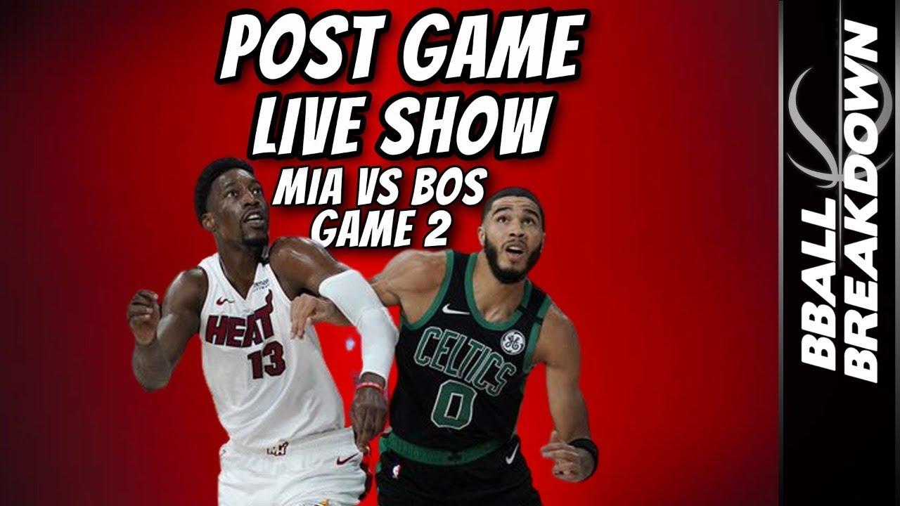 Heat vs Celtics Game 2 LIVE Post Game Show