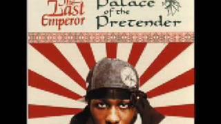 The Last Emperor - Still I Rise
