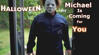 Michael Myers is Coming For You! The Curse of Halloween 2018 (Part 2)