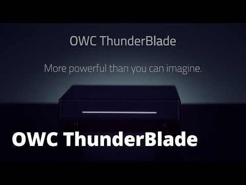 OWC ThunderBlade: More Powerful Than You Can Imagine