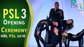Opening Ceremony | Pakistan Super League 2018 | HBL PSL 2018 | PSL