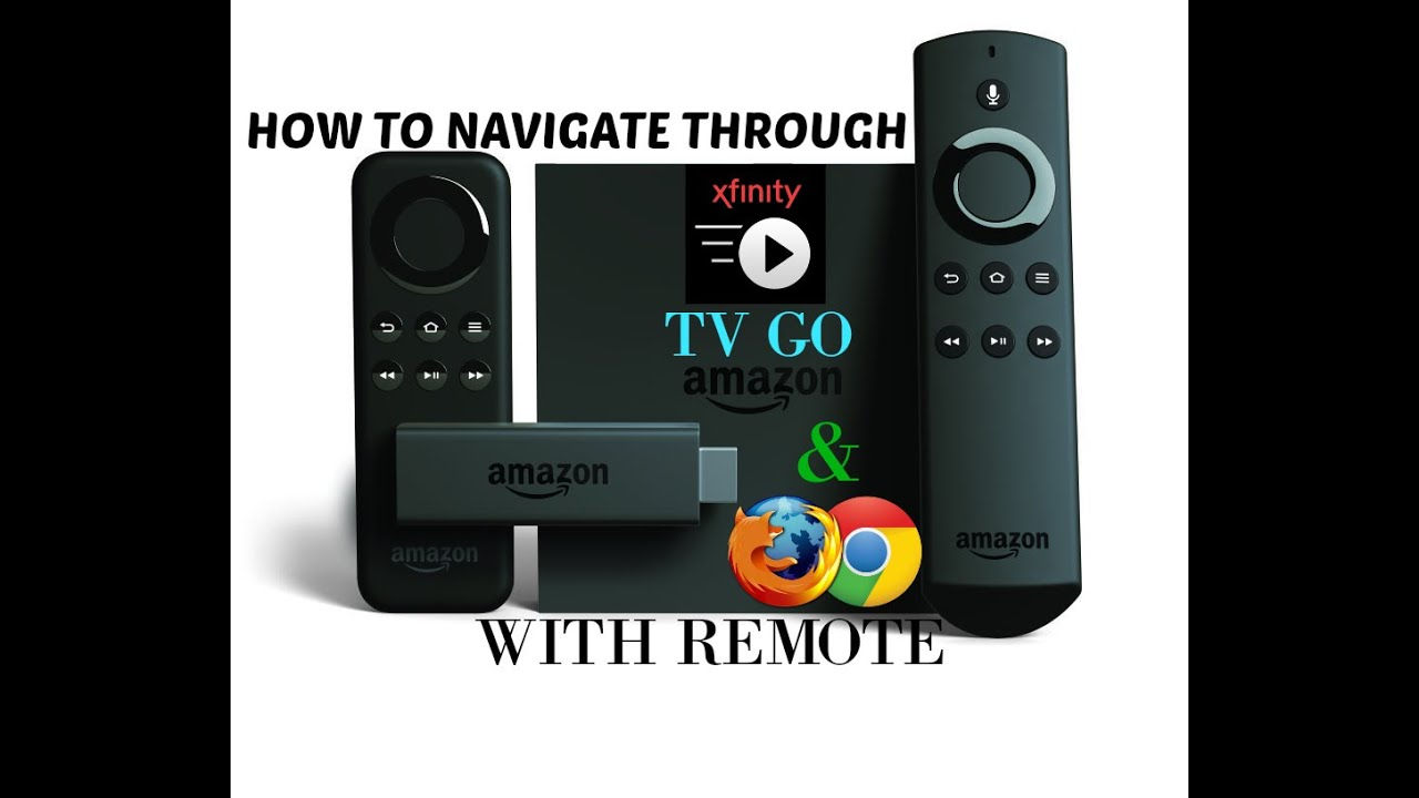 HOW TO NAVIGATE XFINITY TV GO APP WITH FIRE TV REMOTE - YouTube