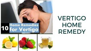 vertigo home remedy | 10 Home Remedies for Vertigo