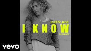 Jocelyn Alice - I Know (Landis Remix [Audio]) ft. Landis