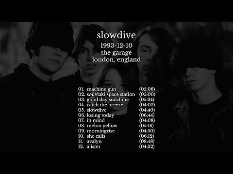 Slowdive - 1993-12-10 London, England [live]