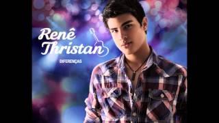 Renê Thristan - Acho que estou te amando