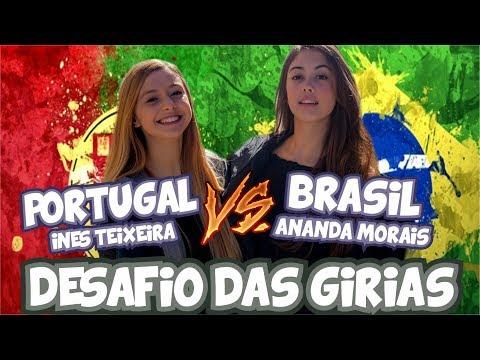 DESAFIO DAS GÍRIAS - BRASIL X PORTUGAL | Ft. INÊS TEIXEIRA || ANANDA MORAIS