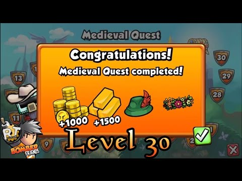 Bomber Friends - Medieval Quest |Level 30|Last Level|