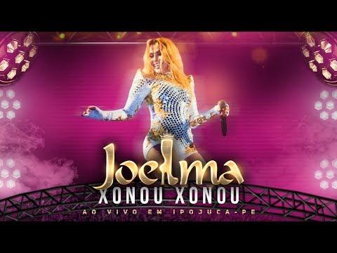 Joelma - Xonou Xonou Ao Vivo