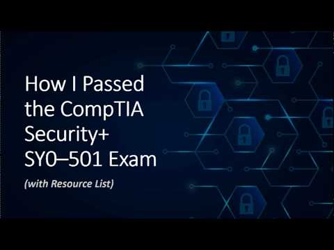 How I Passed the CompTIA Security+ SY0–501 Exam (with