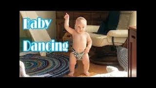 Funny Baby Dancing Moments - Cute Babies Dancing Moments - Youtube