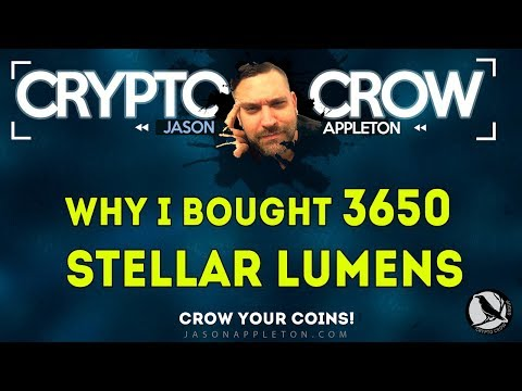 Why I Bought 3,650 Stellar Lumens
