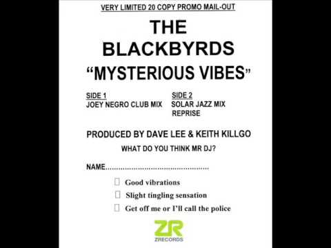 The Blackbyrds Mysterious Vibes Joey Negro Club Mix