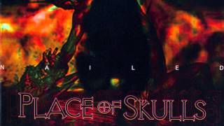 Watch Place Of Skulls Dead video