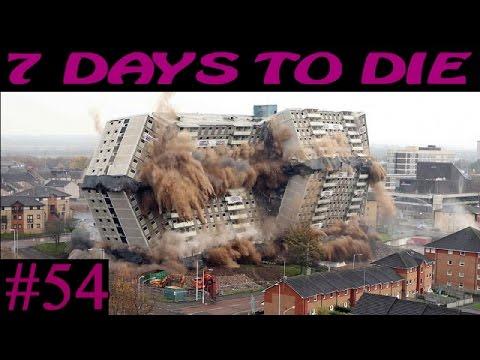 7 Days to Die ► Снос здания ►#54 (16+)