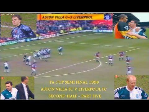 ASTON VILLA FC V LIVERPOOL FC-FA CUP SEMI FINAL 1996- LIVE MATCH - SECOND HALF - PART 5