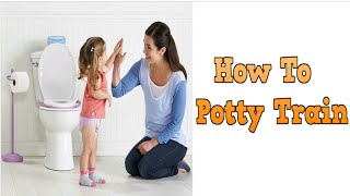 How To Potty Train, Start Potty Training, Baby Potty Training, How To Potty Train At Night