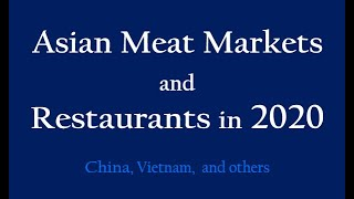 Asian Meat Markets and Restaurants  in 2020