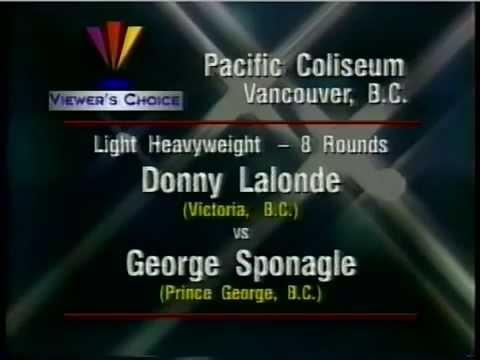 Donny Lalonde v George Sponagle