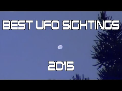 Best UFO Sightings of 2015 Compilation!