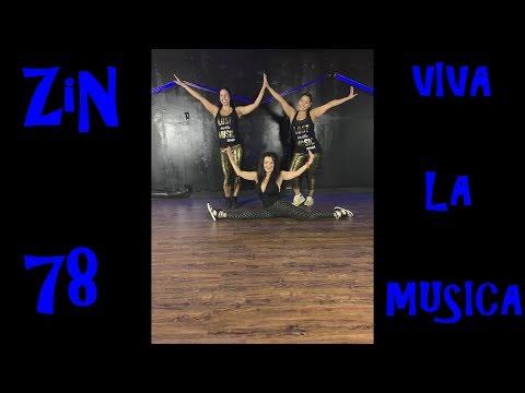 ZIN™️ 78 / Viva La Música ( salsa ) Zumba®️