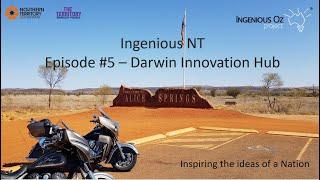 5. Ingenious Oz Project NT - Darwin Innovation Hub