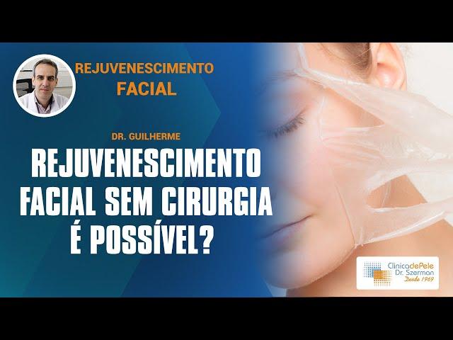 Rejuvenescimento Geral  | Vídeo Explicativo: Dr. Szerman  | Tratamentos para rejuvenescimento