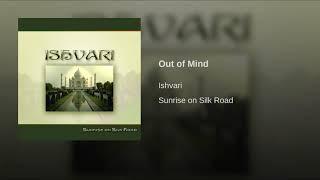 Ishvari-Out of Mind