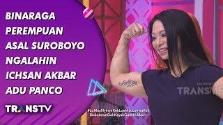 BROWNIS - Binaraga Perempuan Asal Suroboyo Ngalahin Ichsan Akbar Adu Panco (17/9/19) Part 3