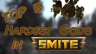 Top 5 Hardest Gods in Smite