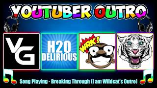 vanossgaming h2o delirious basicallyidowrk i am wildcat outro songs