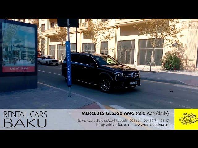 Mercedes GLS350 AMG / Rent a car Baku from CARHIREBAKU company