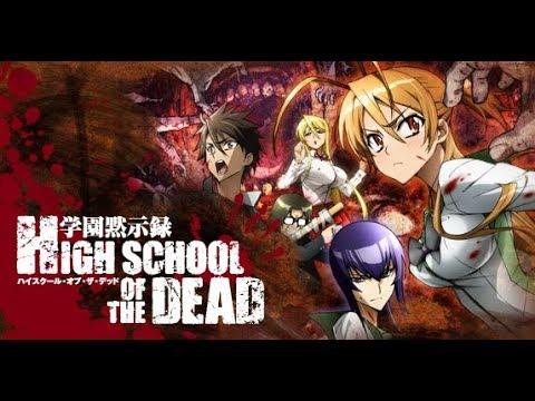[Trọn Bộ FULL] - Xác Chết Trường Học - Highschool of the Dead - Nhạc Anime Remix Hay Nhất