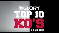 GLORY: Top 10 Knockouts of All Time
